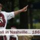 Baseball in Nashville… 1864 style